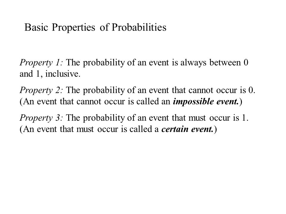 Basic Properties of Probabilities
