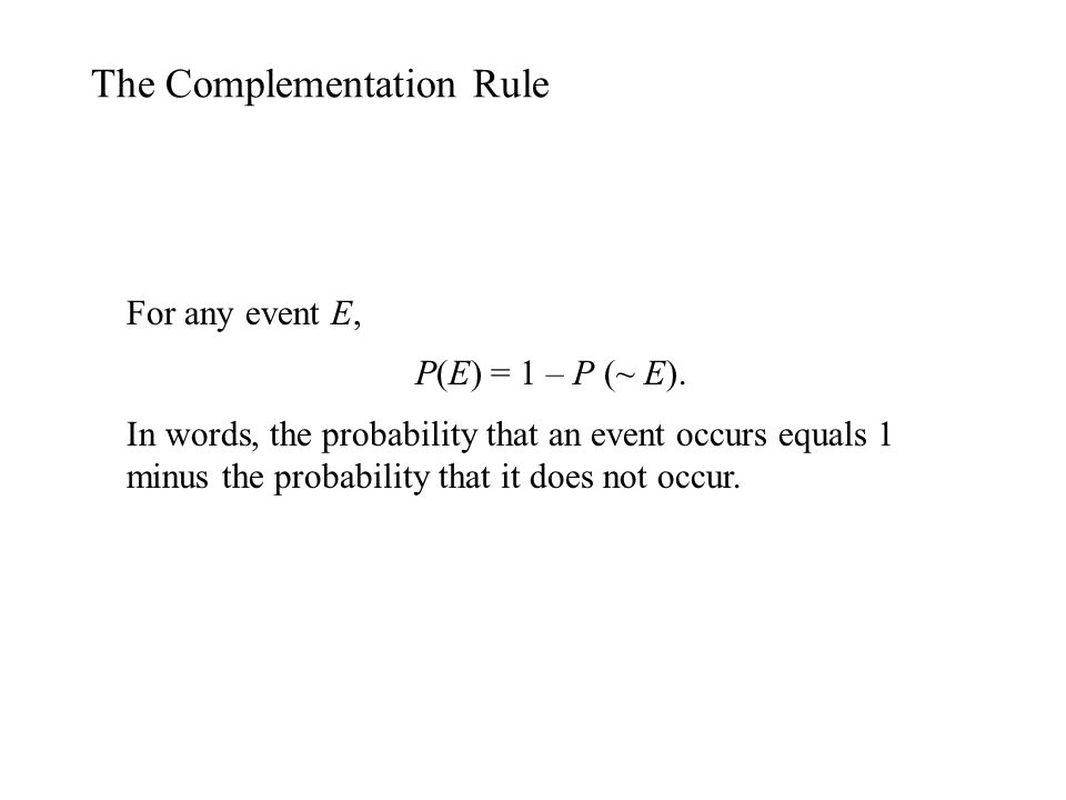 The Complementation Rule