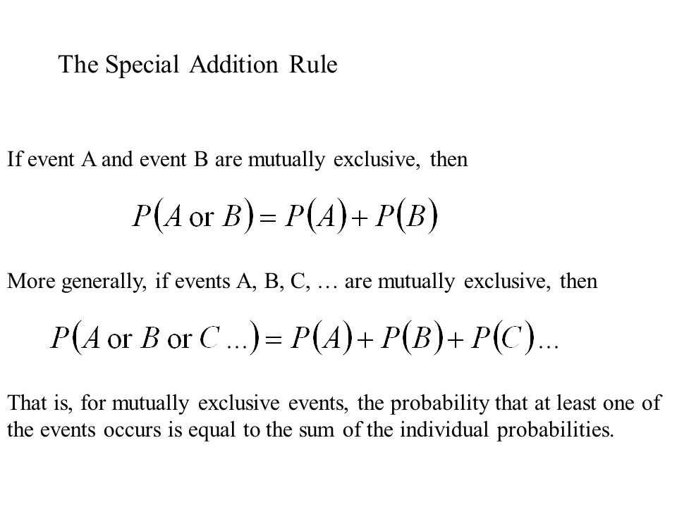 The Special Addition Rule