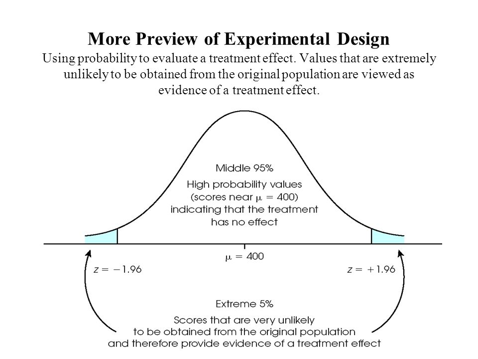 More Preview of Experimental Design Using probability to evaluate a treatment effect.