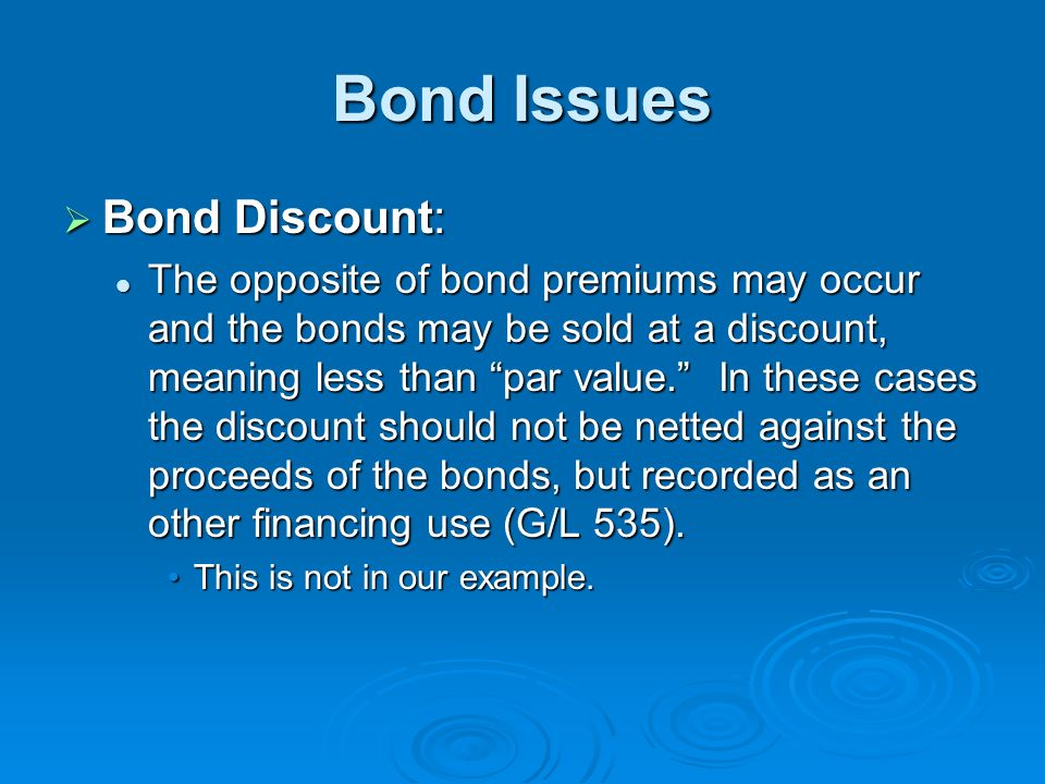 Bond Issues Bond Discount: