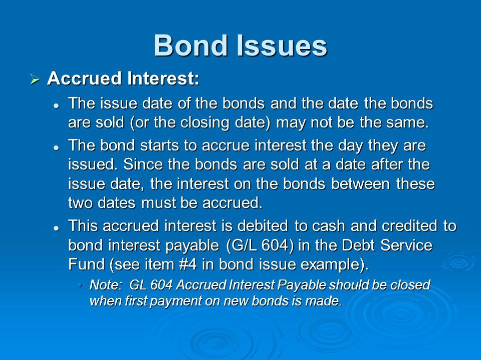 Bond Issues Accrued Interest: