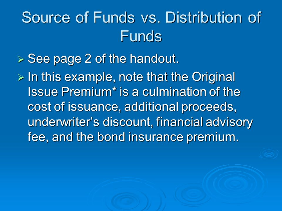 Source of Funds vs. Distribution of Funds
