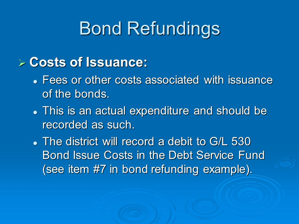 Bond Refundings Costs of Issuance: