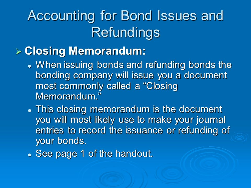 Accounting for Bond Issues and Refundings