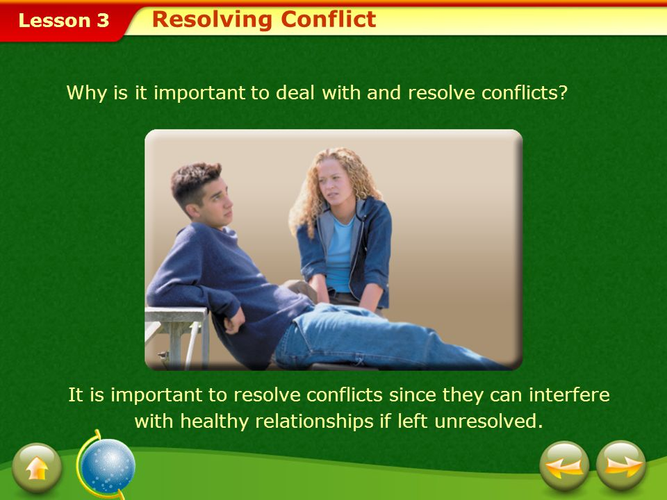 Why is it important to deal with and resolve conflicts