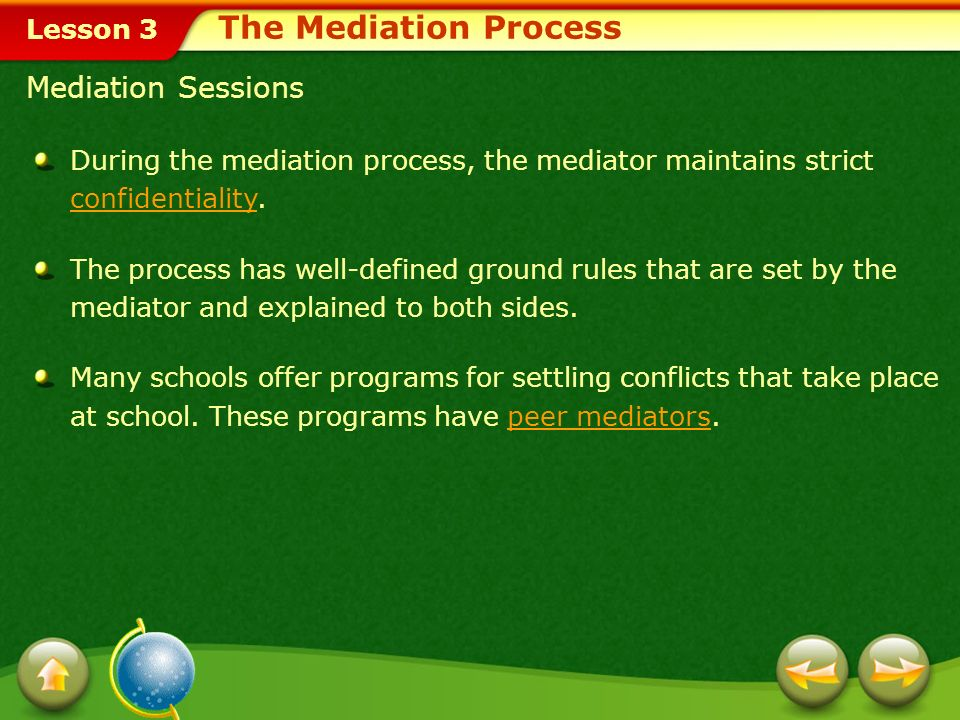 The Mediation Process Mediation Sessions