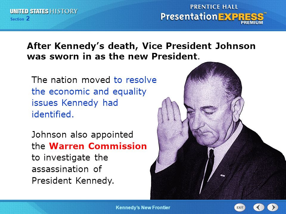 After Kennedy's death, Vice President Johnson was sworn in as the new President.