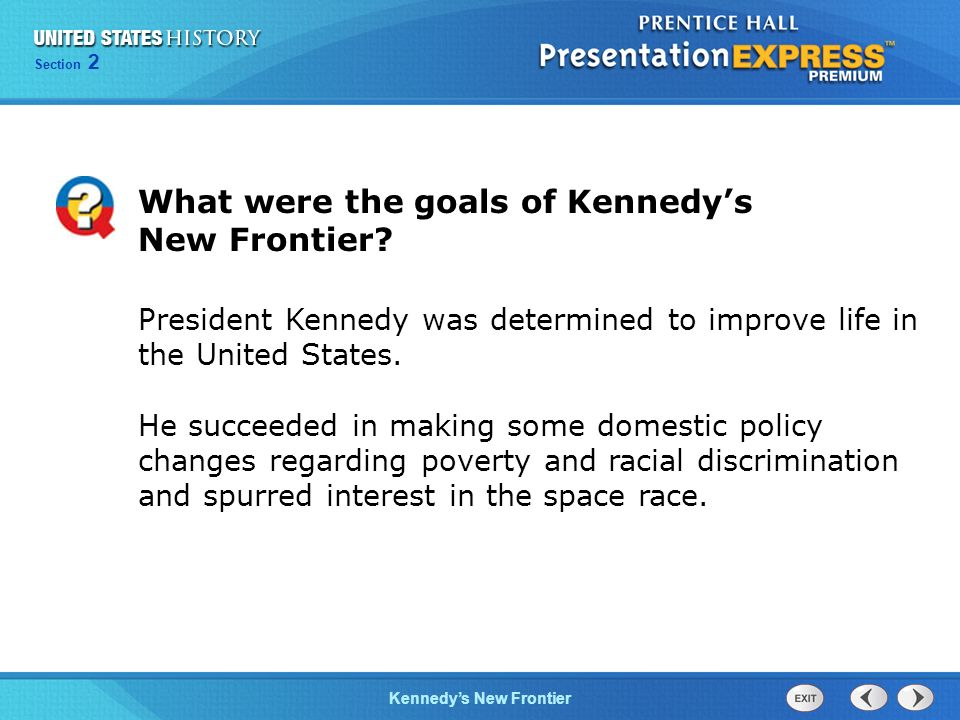 What were the goals of Kennedy's New Frontier