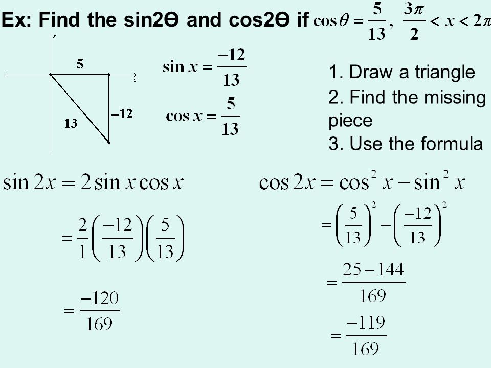 Ex: Find the sin2Ө and cos2Ө if