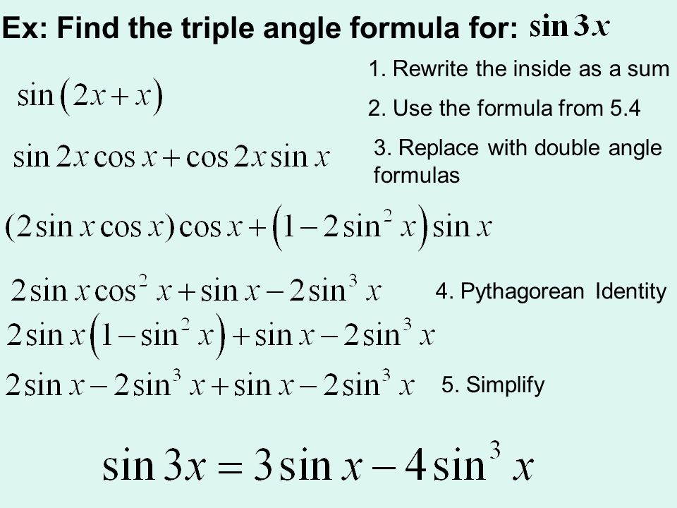 Ex: Find the triple angle formula for: