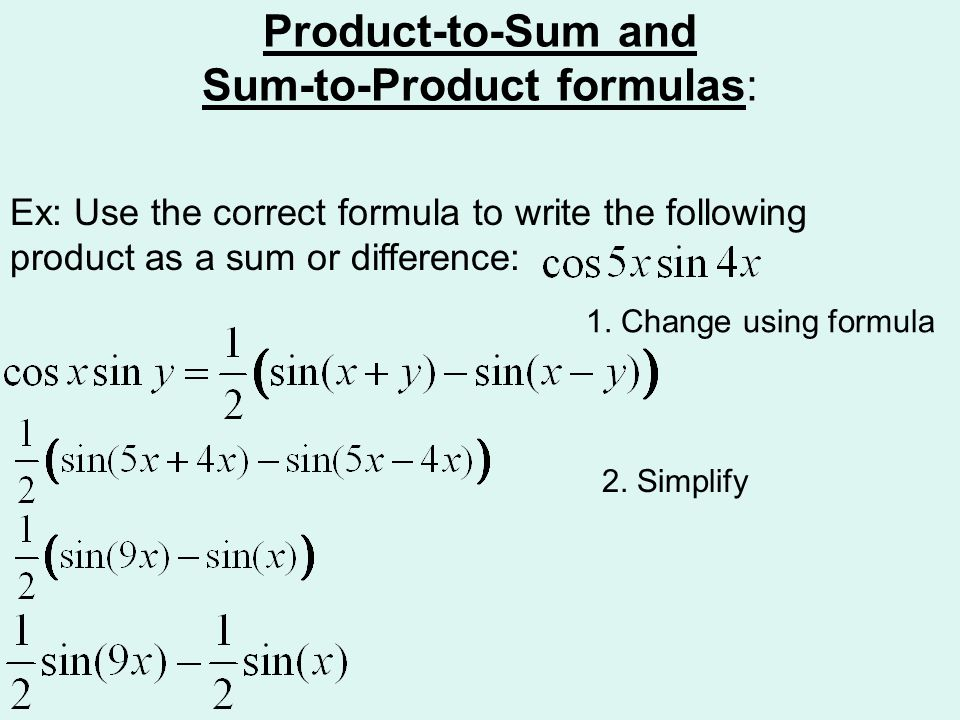 Product-to-Sum and Sum-to-Product formulas: