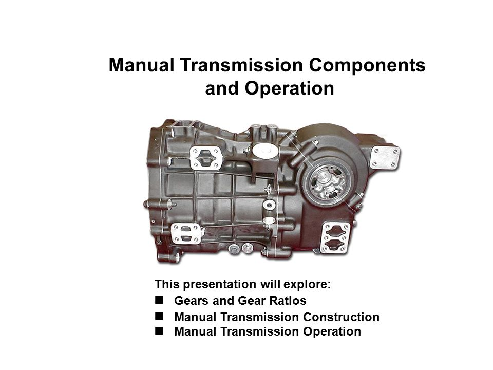 Manual Transmission Components And Operation