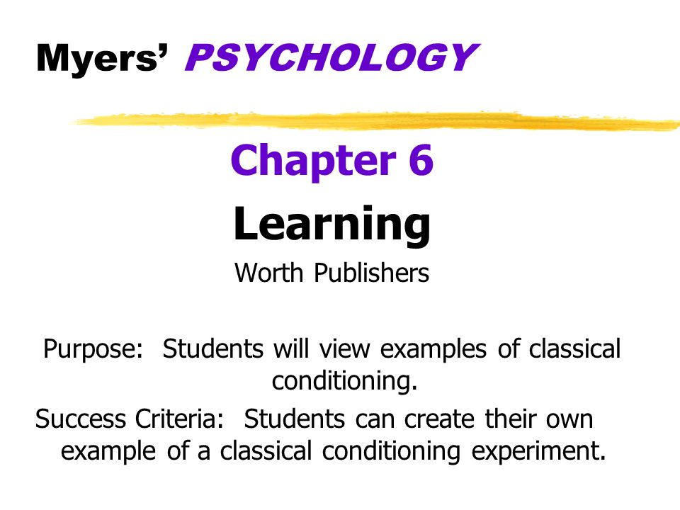 Purpose: Students will view examples of classical conditioning.