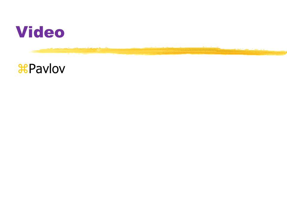 Video Pavlov