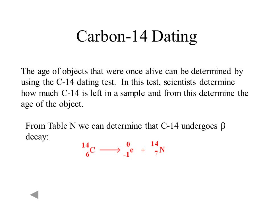 What is the equation for Carbon-14 decay - answers.com