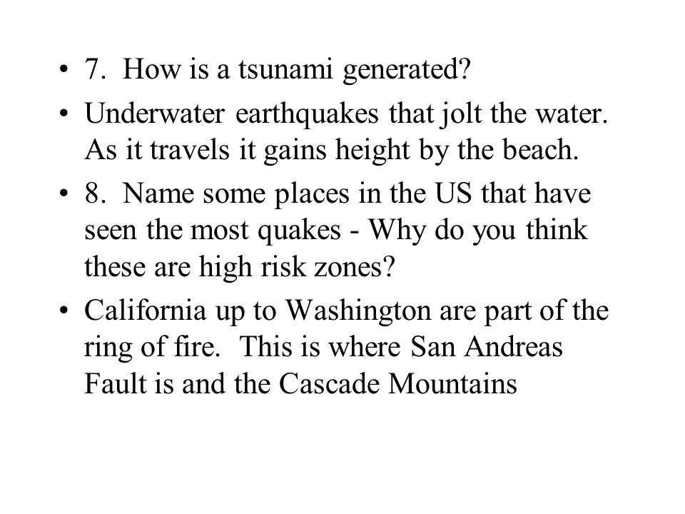 7. How is a tsunami generated