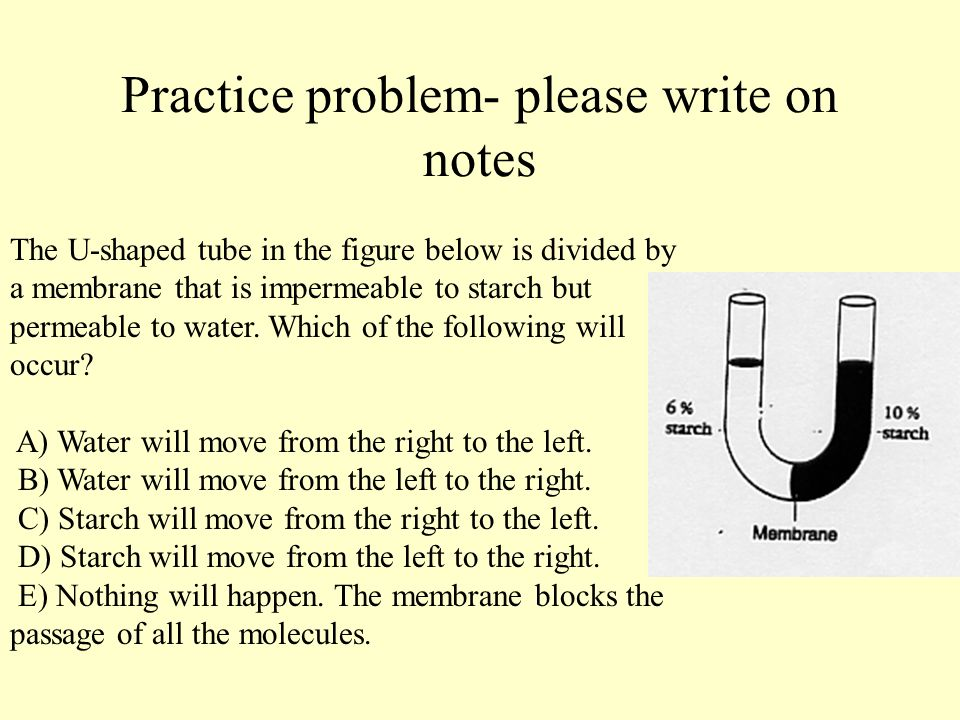 Practice problem- please write on notes