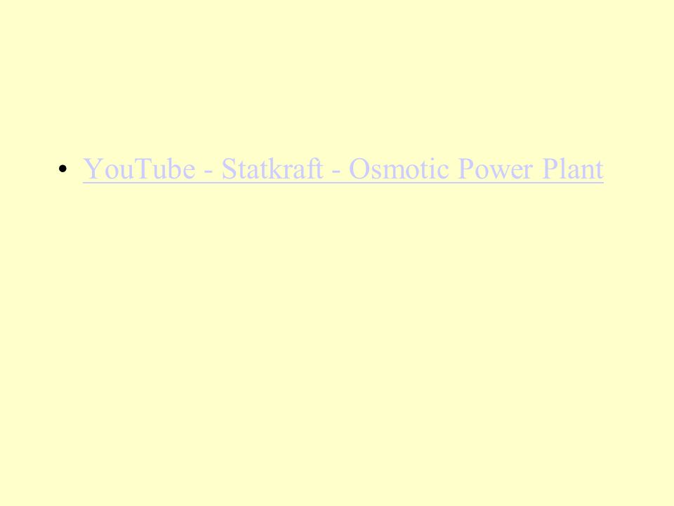 YouTube - Statkraft - Osmotic Power Plant