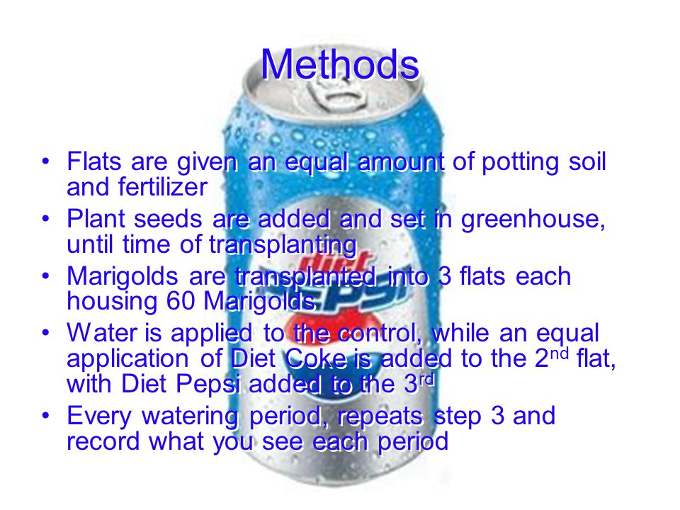 Methods Flats are given an equal amount of potting soil and fertilizer