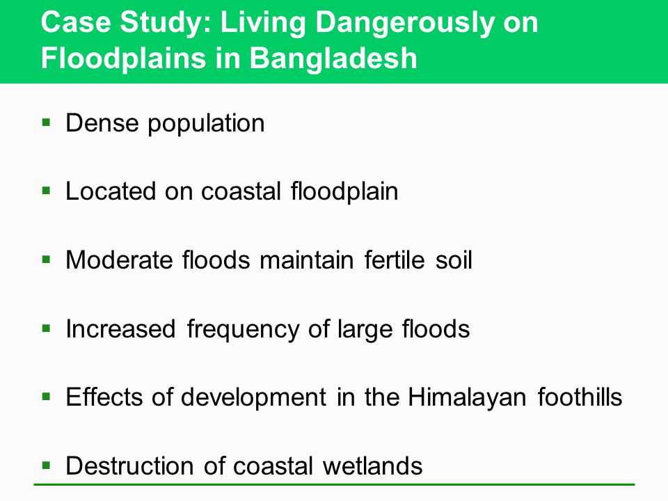 Case Study: Living Dangerously on Floodplains in Bangladesh
