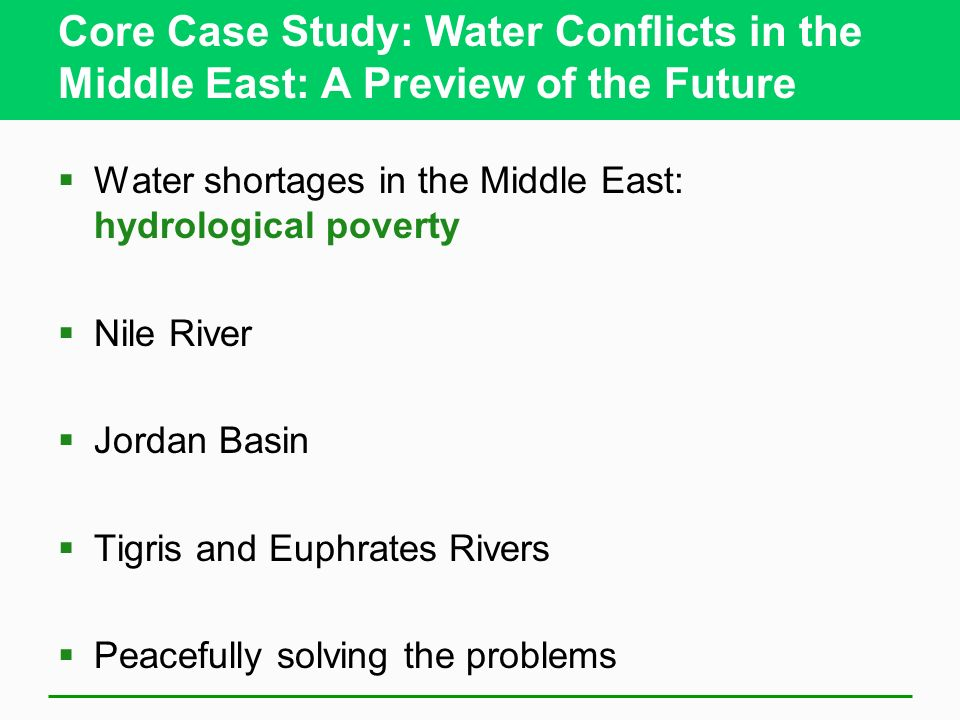 Core Case Study: Water Conflicts in the Middle East: A Preview of the Future