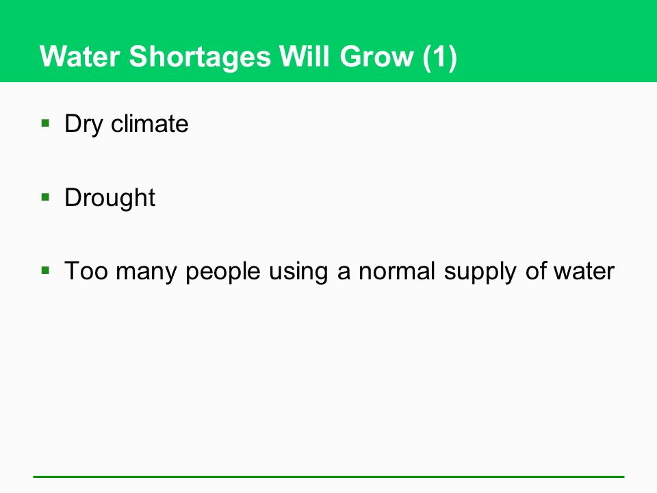 Water Shortages Will Grow (1)