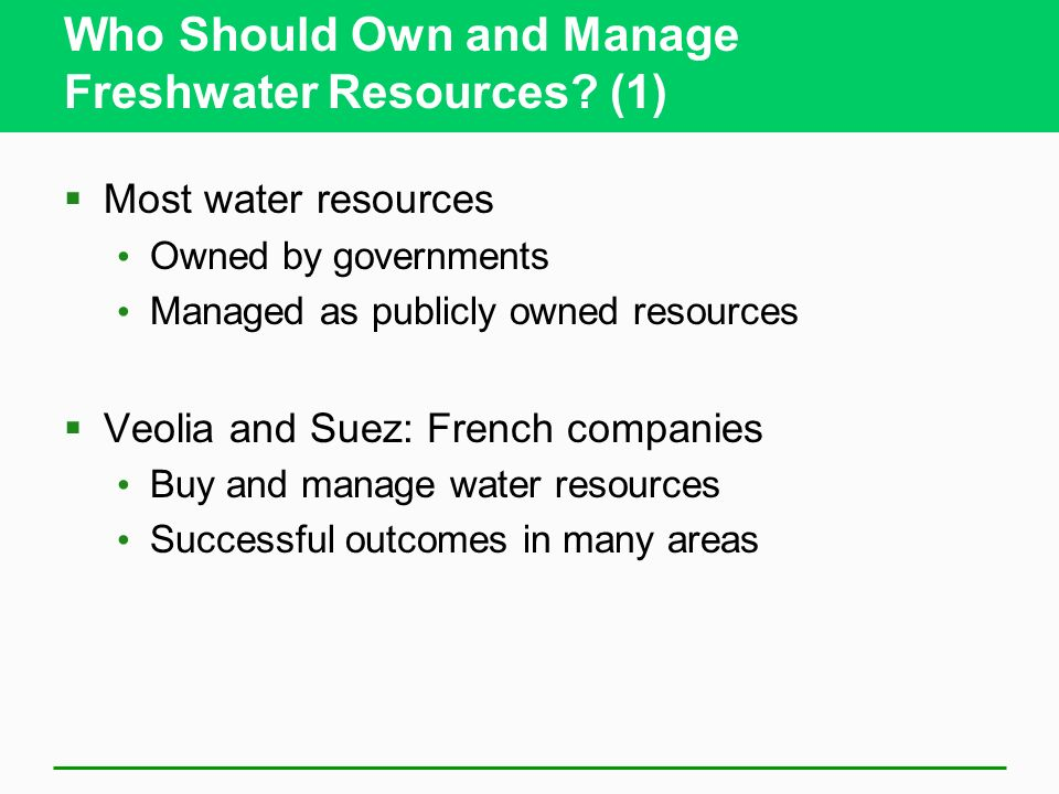 Who Should Own and Manage Freshwater Resources (1)