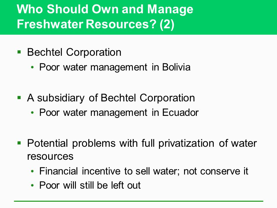 Who Should Own and Manage Freshwater Resources (2)