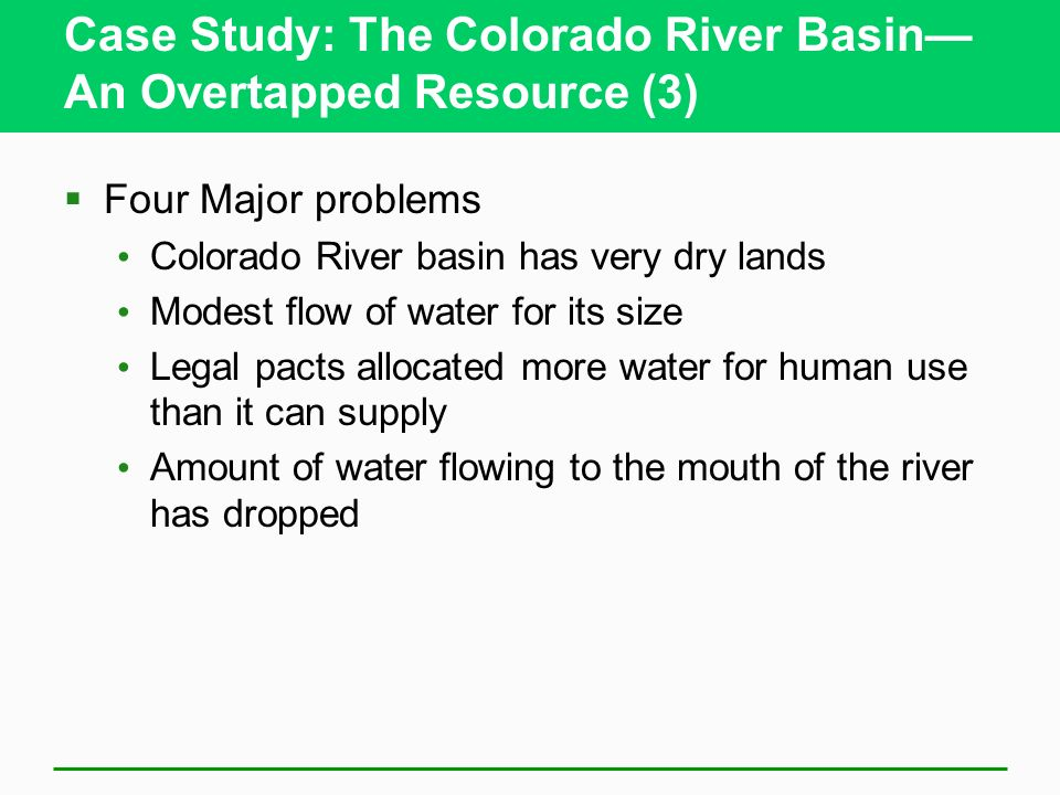 Case Study: The Colorado River Basin— An Overtapped Resource (3)