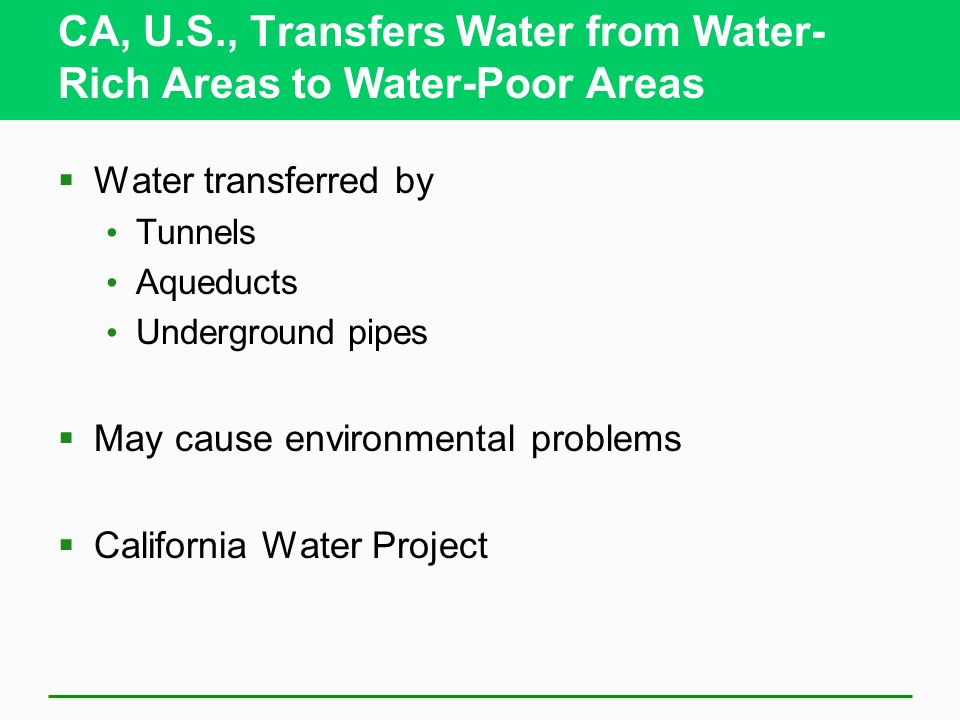 CA, U.S., Transfers Water from Water-Rich Areas to Water-Poor Areas