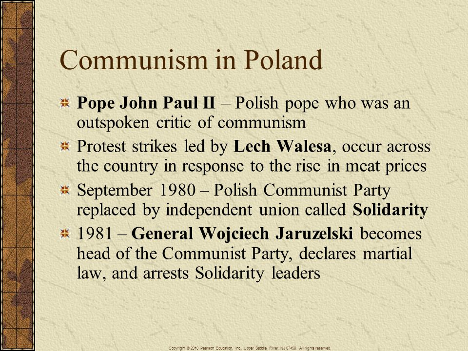 Communism in Poland Pope John Paul II – Polish pope who was an outspoken critic of communism.