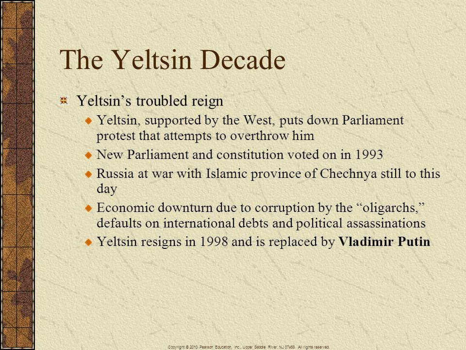 The Yeltsin Decade Yeltsin's troubled reign