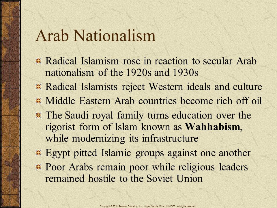 Arab Nationalism Radical Islamism rose in reaction to secular Arab nationalism of the 1920s and 1930s.