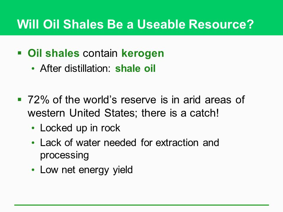 Will Oil Shales Be a Useable Resource