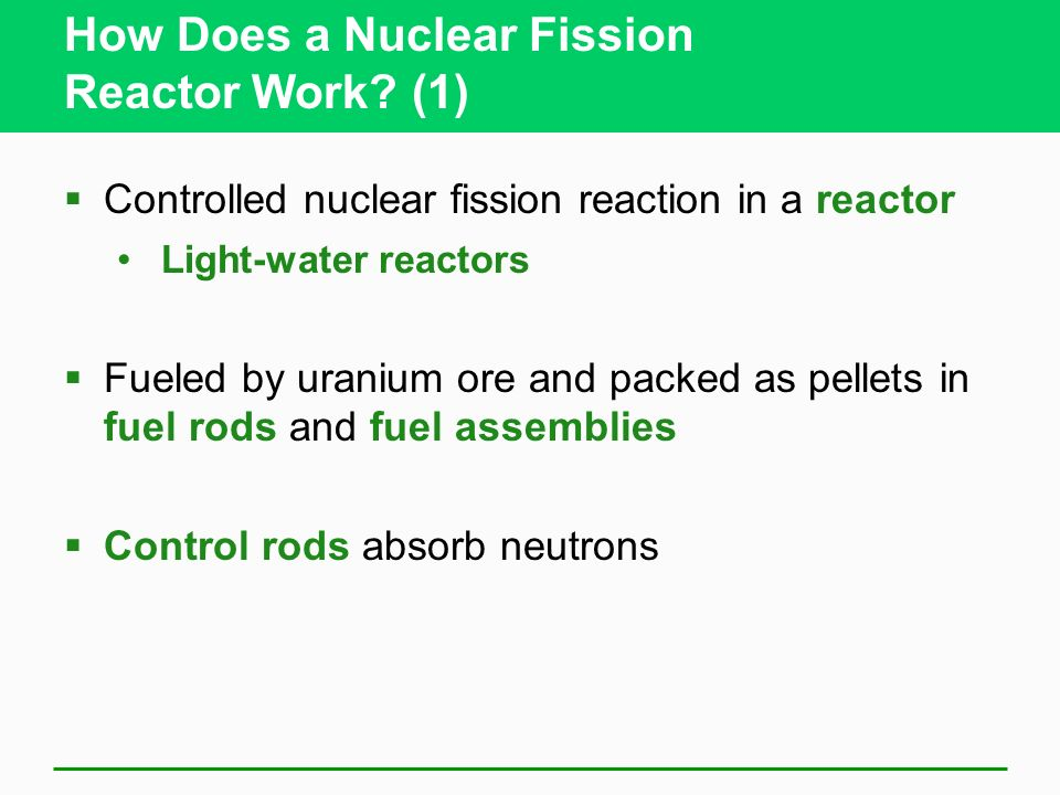 How Does a Nuclear Fission Reactor Work (1)