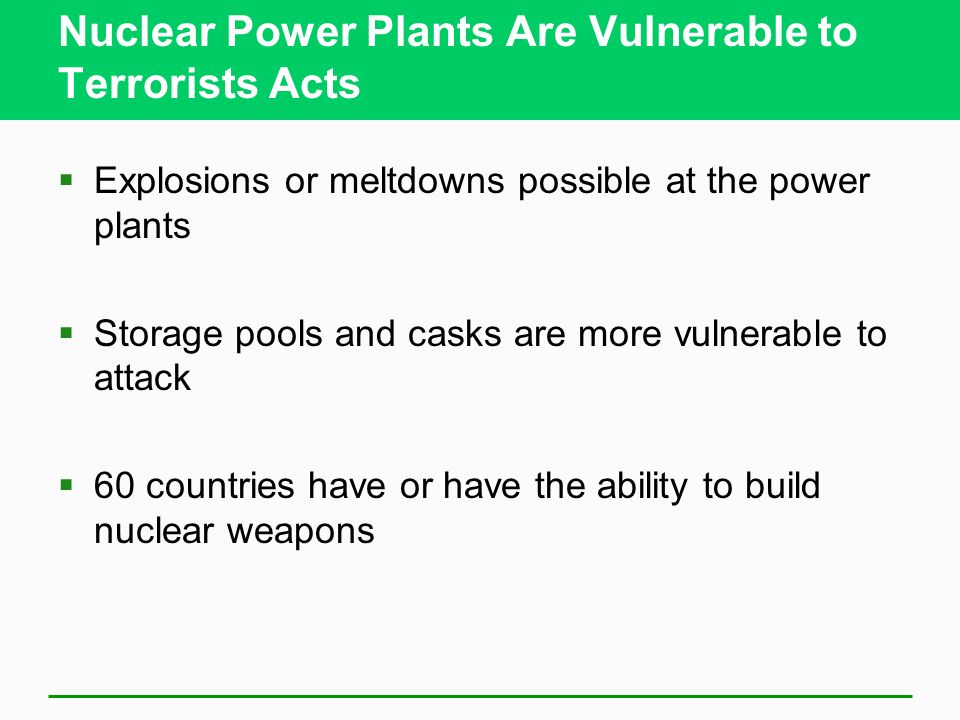 Nuclear Power Plants Are Vulnerable to Terrorists Acts