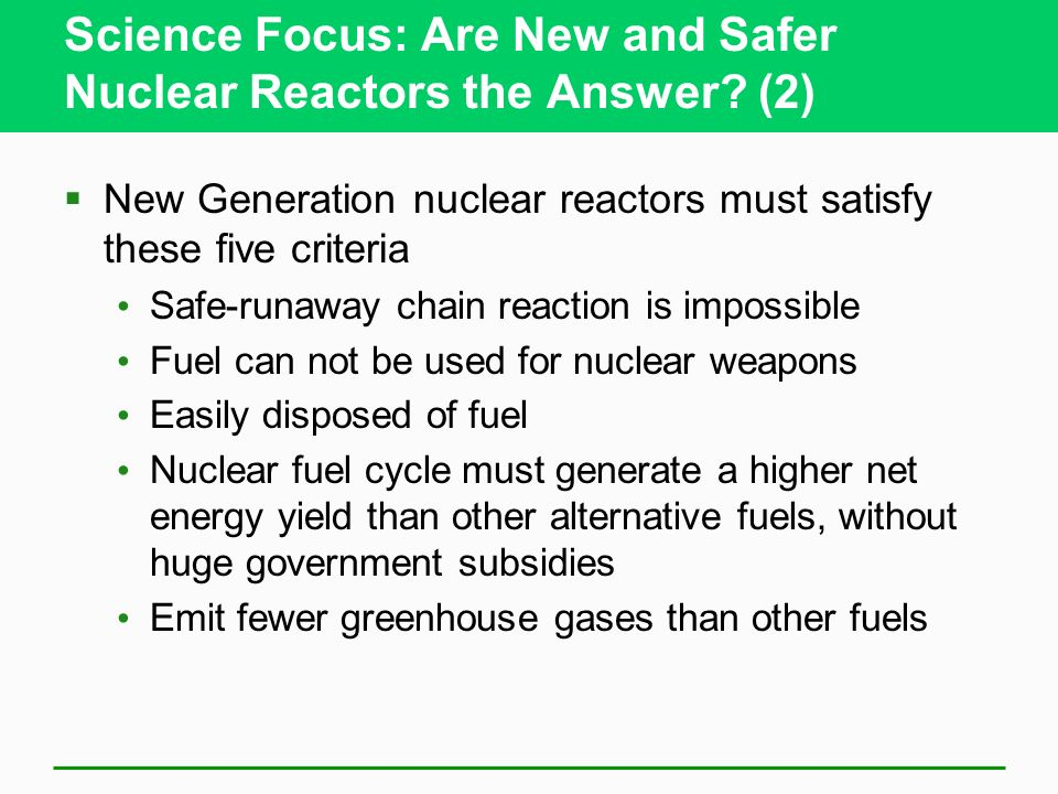 Science Focus: Are New and Safer Nuclear Reactors the Answer (2)