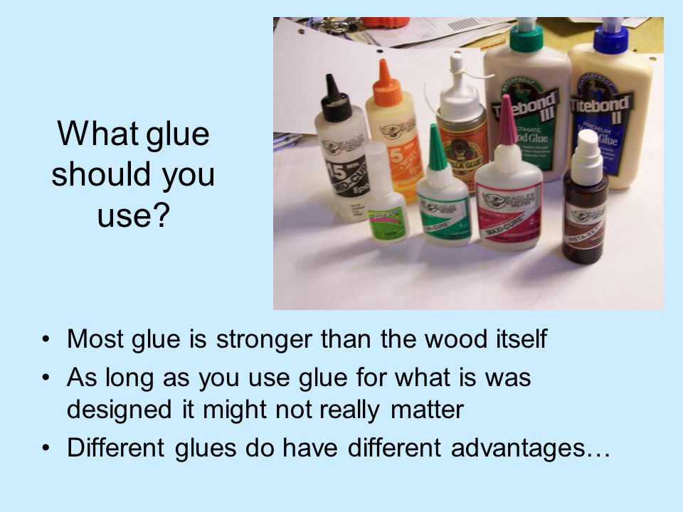 What glue should you use