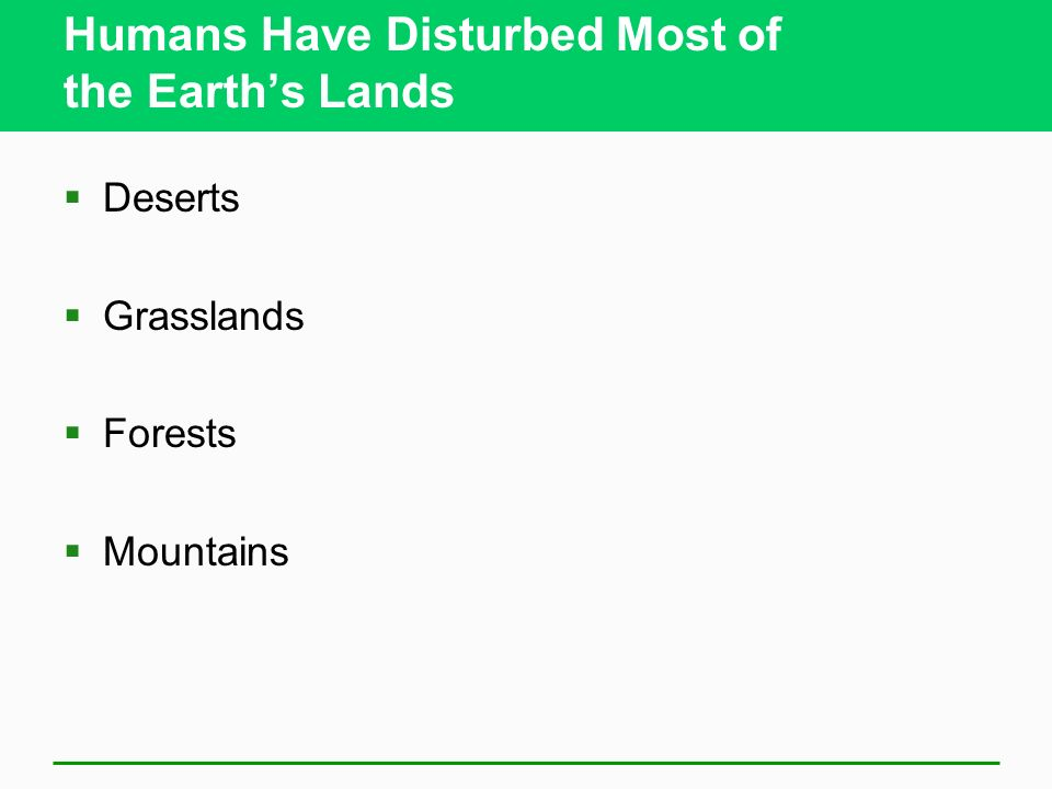 Humans Have Disturbed Most of the Earth's Lands