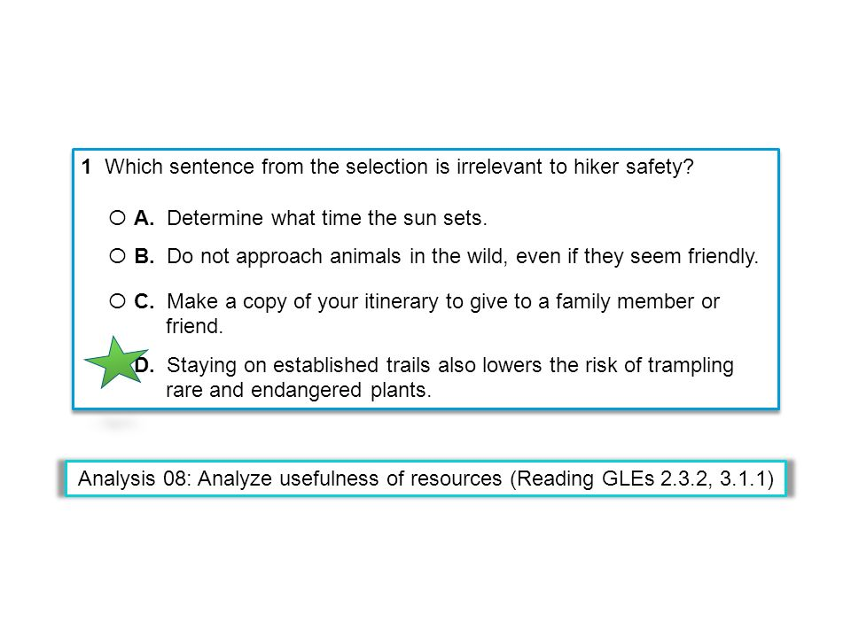 1 Which sentence from the selection is irrelevant to hiker safety