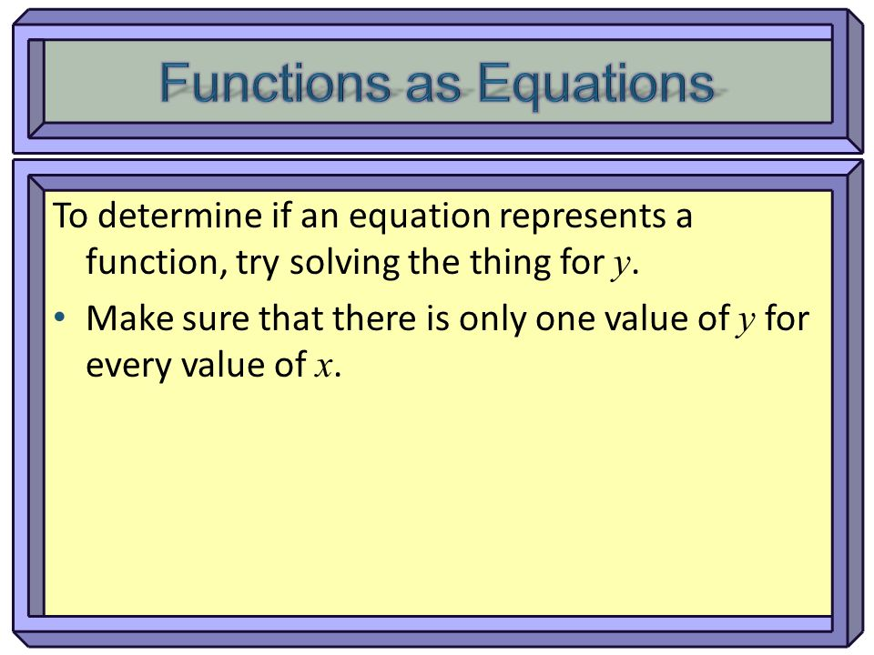 Functions as Equations