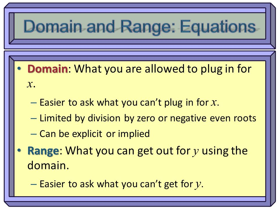 Domain and Range: Equations