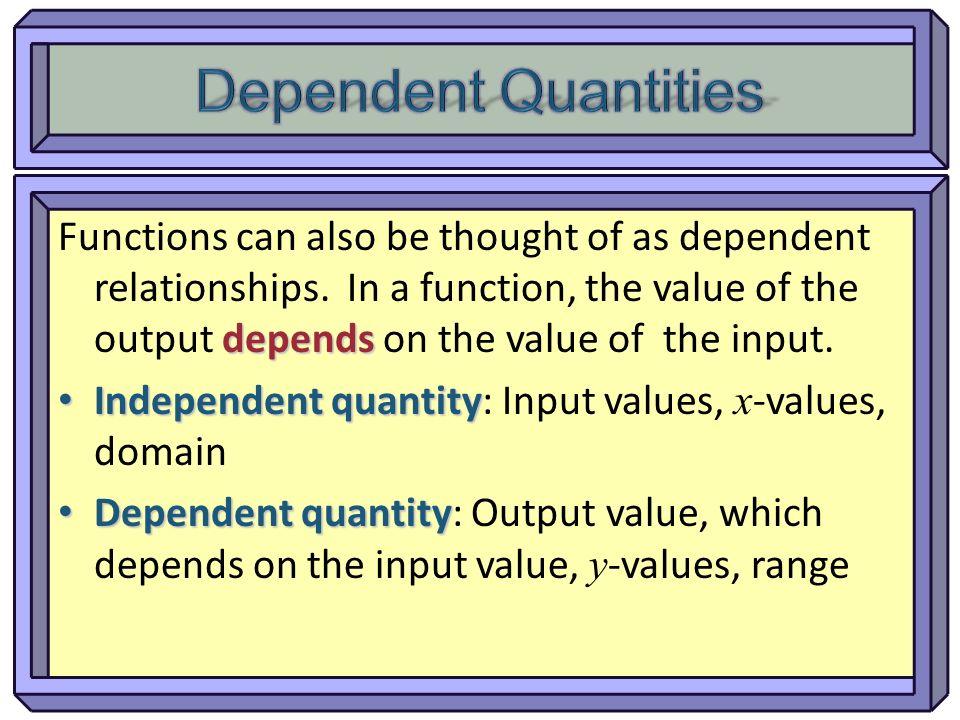 Dependent Quantities