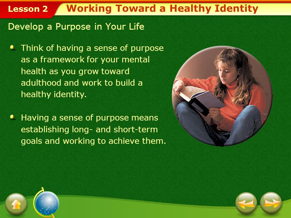Working Toward a Healthy Identity