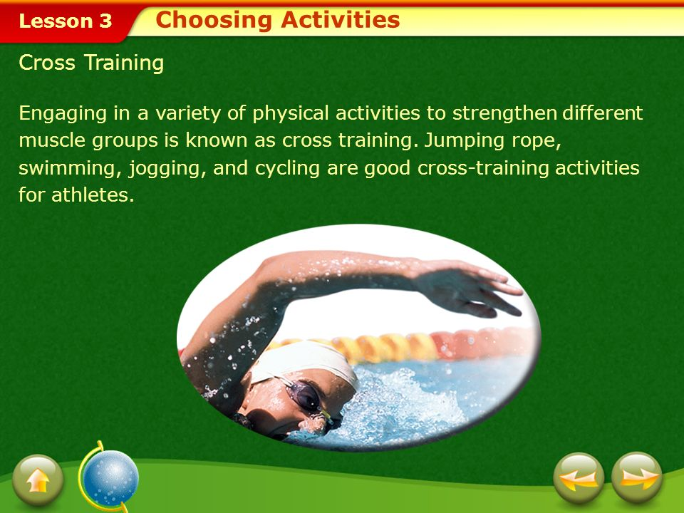 Choosing Activities Cross Training