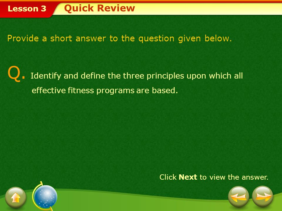 Quick ReviewProvide a short answer to the question given below.
