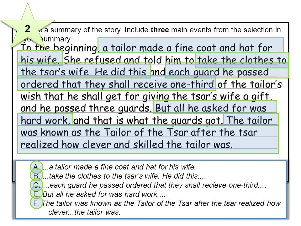 2 5 Write a summary of the story. Include three main events from the selection in your summary.
