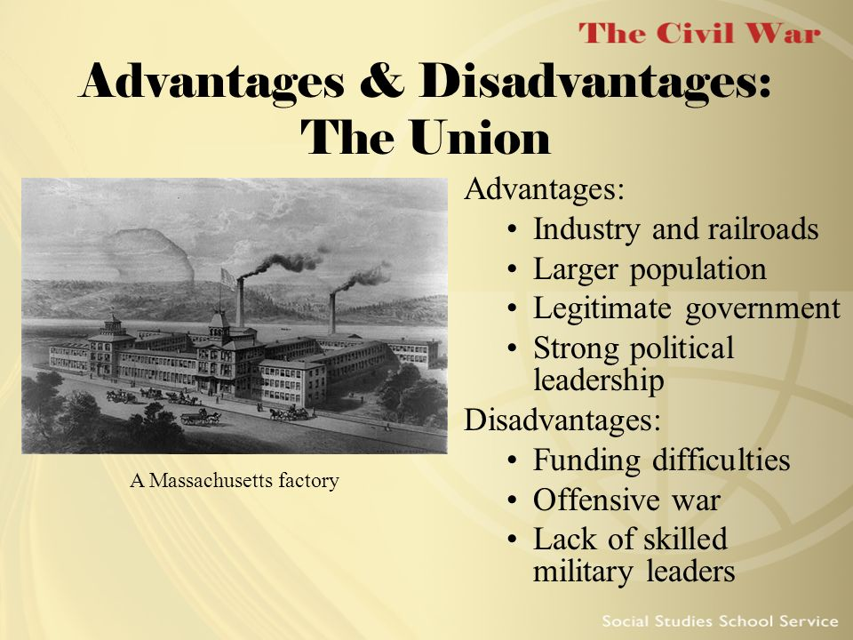 Advantages & Disadvantages: The Union