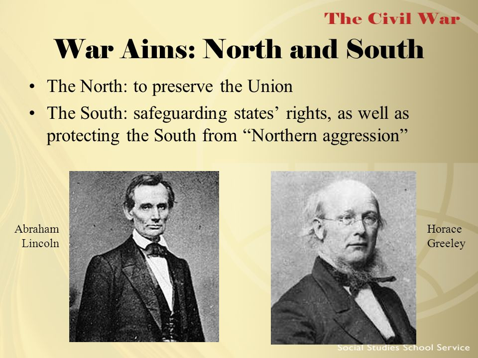 War Aims: North and South